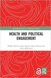 Image of Health and Political Engagement (Routledge Research in Comparative Politics)
